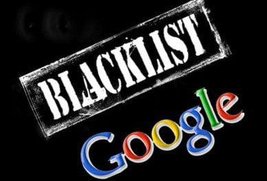 Google blacklist